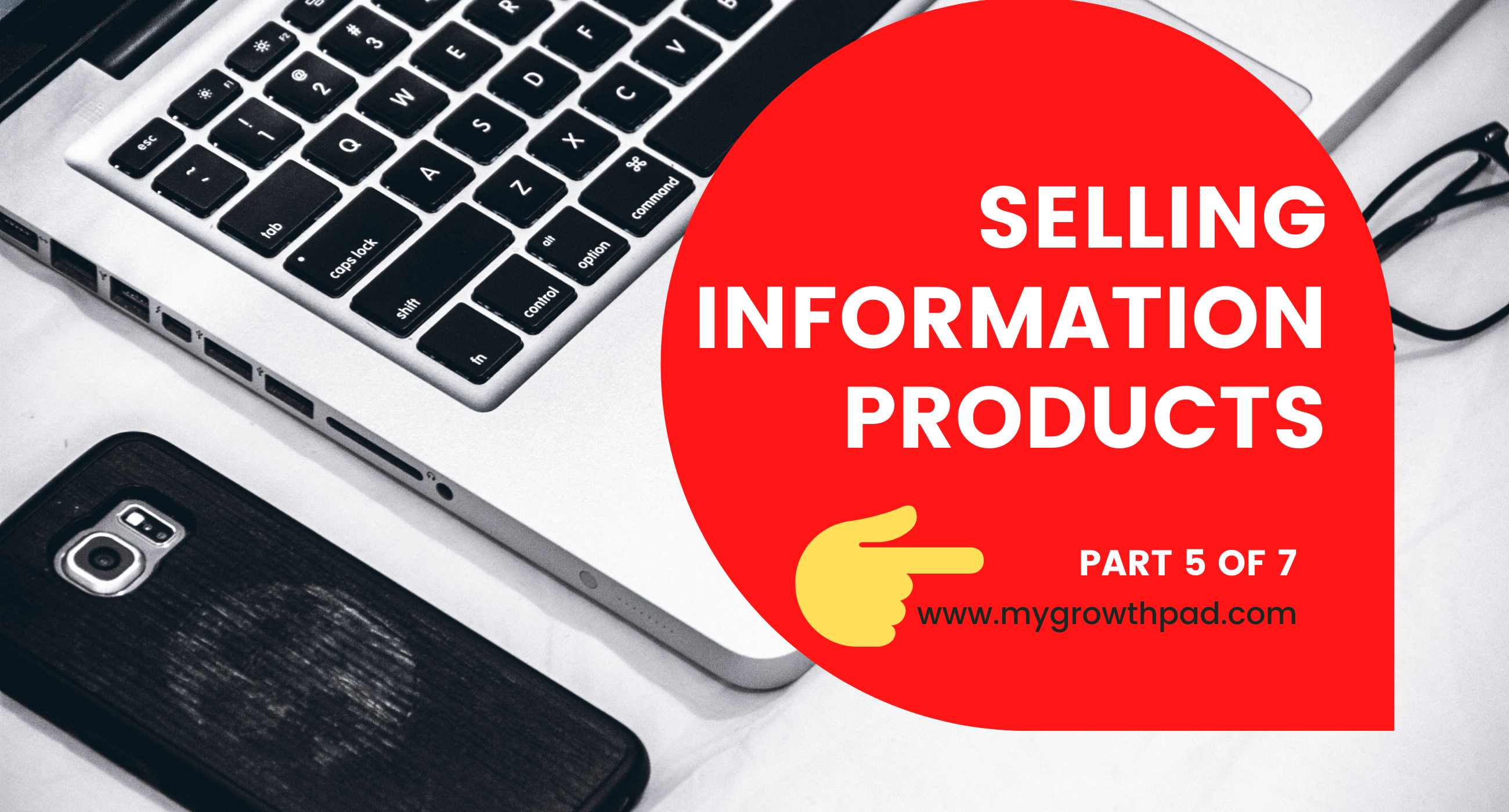 GETTING TRAFFIC: How To Make 6-Figures Selling Information Products Online (PART 5)